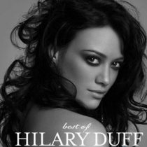 HILARY DUFF - Best Of Hilary Duff CD