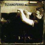 TIZIANO FERRO - Nessuno E'Solo CD