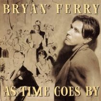 BRYAN FERRY - As Time Goes By CD