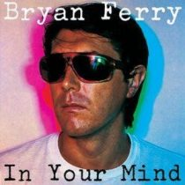BRYAN FERRY - In Your Mind CD