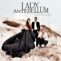 LADY ANTEBELLUM - Own The Night CD