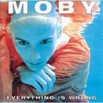 MOBY - Everything Is Wrong CD