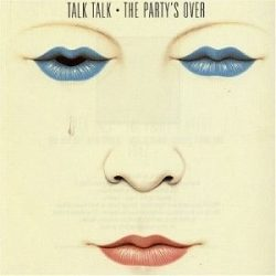 TALK TALK - Party's Over CD
