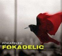 FÓKATELEP - Focadelic CD