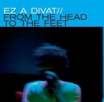 EZ A DIVAT - From The Head To The Feet CD
