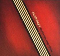 JAMBALAYA - Végállomás Vagy Utazás CD