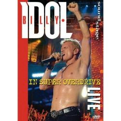 BILLY IDOL - In Super Overdrive Live DVD
