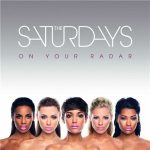 SATURDAYS - On Your Radar CD