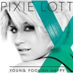 PIXIE LOTT - Young Foolish Happy CD
