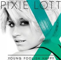 PIXIE LOTT - Young Foolish Happy CD