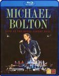 MICHAEL BOLTON - Live At The Royal Albert Hall /blu-ray/ BRD