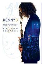 KENNY G - An Evening Of Rhythm And Romance DVD