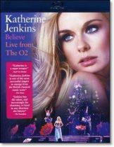 KATHERINE JENKINS - Believe Live From The O2 /blu-ray/ BRD