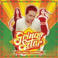 GRINGO SZTÁR - Pálinka Sunrise CD