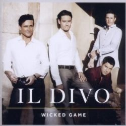 IL DIVO - Wicked Game CD