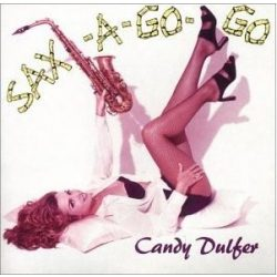 CANDY DULFER - Sax A Go Go CD
