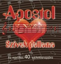 APOSTOL - Szívek Dallama CD