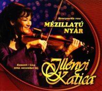 ILLÉNYI KATICA - Mézillatú Nyár CD