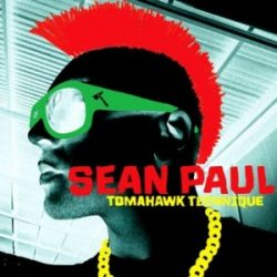 SEAN PAUL - Tomahawk Technique CD