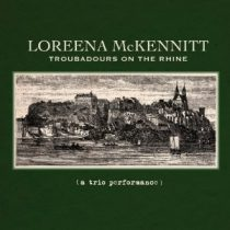LOREENA MCKENNITT - Troubadours On The Rhine CD