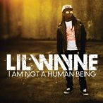 LIL WAYNE - I Am Not A Human Being CD