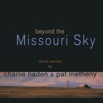 CHARLIE HADEN & PAT METHENY - Beyond The Missouri Sky / vinyl bakelit / 2xLP