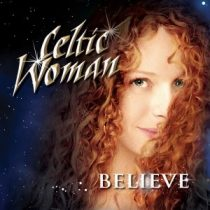 CELTIC WOMAN - Believe /cd+dvd/ CD