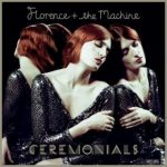 FLORENCE + THE MACHINE - Ceremonials /2cd digipack/ CD