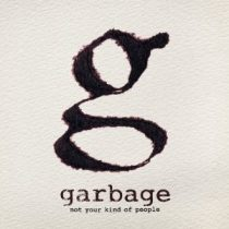 GARBAGE - Not Your Kind Of People CD
