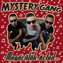 MYSTERY GANG - Megőrülök Érted CD