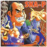 SKA-P - El Vals Del Obrero CD