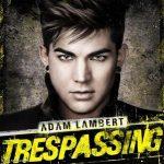 ADAM LAMBERT - Trespassing /deluxe edition/ CD