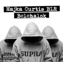 MAJKA CURTIS BLR - Belehalok CD
