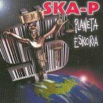 SKA-P - Planeta Eskoria CD