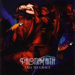 PALOMA FAITH - Fall To Grace CD