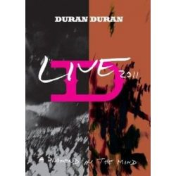DURAN DURAN - Live 2011 A Diamond In The Mind DVD