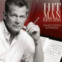 DAVID FOSTER & FRIENDS - Hit Man /cd+dvd/ CD