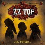 ZZ TOP - La Futura CD