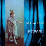 MATCHBOX 20 - Mad Season By Matchbox Twenty CD