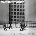 MATCHBOX 20 - Exile On Mainstream / 2cd / CD