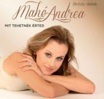 MAHÓ ANDREA - Mit Tehetnék Érted CD