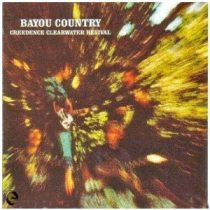 CREEDENCE CLEARWATER REVIVAL - Bayou Country CD