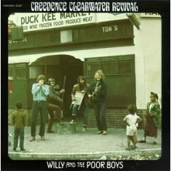 CREEDENCE CLEARWATER REVIVAL - Willy And The Poor Boys CD