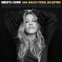 SHERYL CROW - 100 Miles From Memphis CD