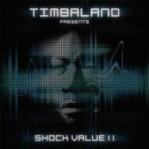 TIMBALAND - Schock Value II. CD