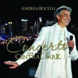 ANDREA BOCELLI - Concert One Night In Central Park CD
