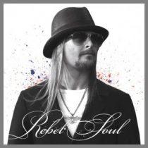 KID ROCK - Rebel Soul CD