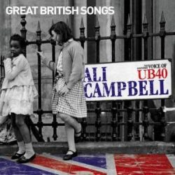 ALI CAMPBELL - Great British Songs CD