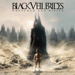 BLACK VEIL BRIDES - Wretched And Divine The Story Of The Wild Ones CD