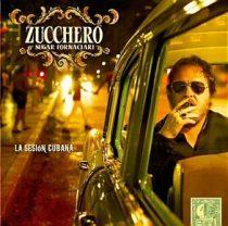 ZUCCHERO - La Sesion Cubana CD